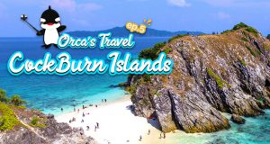 Orca's Travel Ep.5: One-Day Trip at Cock's Burn Island. Climb a Mountain and See a Panoramic View of Myanmar Sea