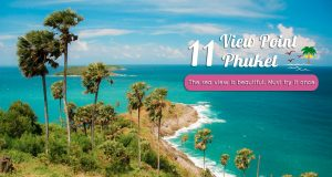Recommended locations!! 11 classic Phuket viewpoints that you must visit.
