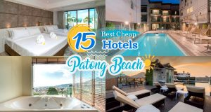 15 cheap accommodations in Patong Beach ( Even Low Budget is also fine for traveling)